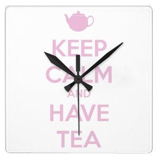 Horloge Carrée Maintenez calme et ayez le rose de thé sur le