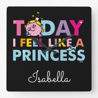 Horloge Carrée Petite Mlle le princesse | que je me sens comme