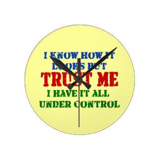 Horloge Ronde Faites- confiancemoi -- Tous sous le contrôle