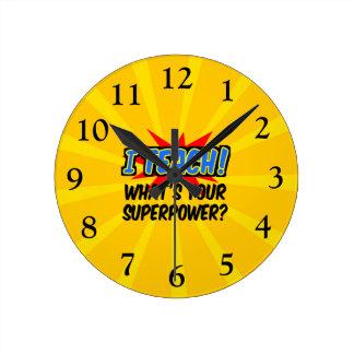 Horloge Ronde J'enseigne ce qui est votre professeur de super
