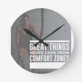 Horloge Ronde Les grandes choses ne sont jamais venues des zones