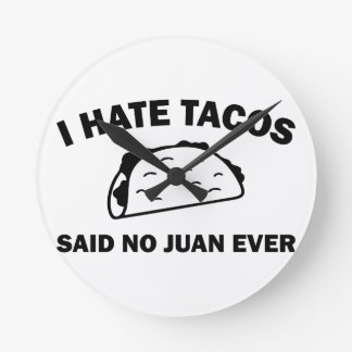 Horloge Ronde N'a dit aucun Juan jamais