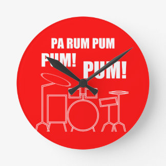 Horloge Ronde Rhum Pum Pum Pum de PA