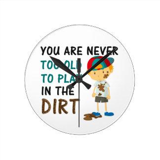Horloge Ronde Vous n'êtes jamais trop vieux pour jouer dans la