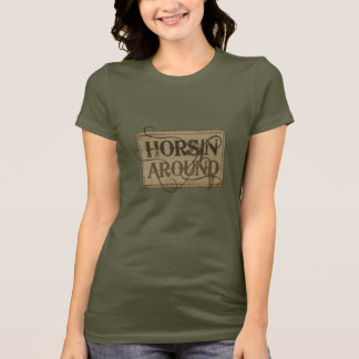 Horsin autour de T-shirt occidental