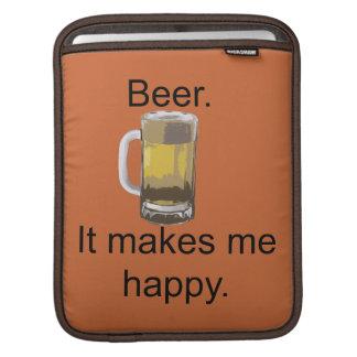 Housse iPad Bière. Elle me rend heureux