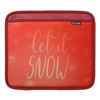 Housse iPad Laissez lui neiger rouge lumineux de manuscrit