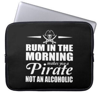 Housse Pour Ordinateur Portable Le rhum dans le matin vous incite à pirater non
