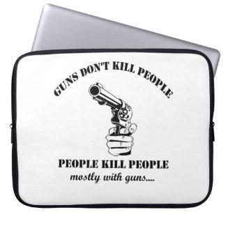 Housse Pour Ordinateur Portable Les armes à feu ne tuent pas des personnes