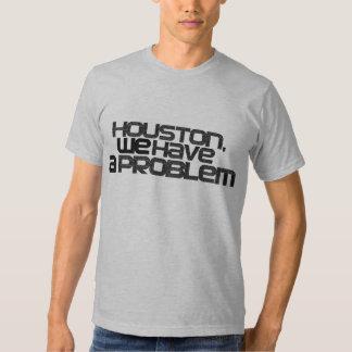 Houston nous avons un problème t-shirts