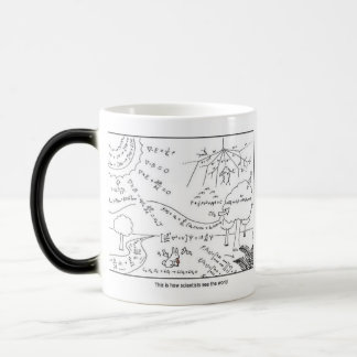 How scientists see the world [RIGHT HANDED] Mug Magic