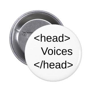 HTML-Voix drôles dans le mon head Pin's Avec Agrafe