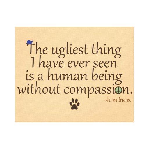 Humains sans compassion toiles tendues