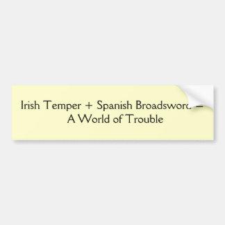 Humeur d'Irlandais + Espagnol Broadsword =         Autocollant De Voiture