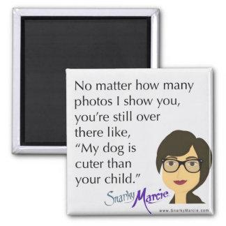 Humour de chien magnet carré