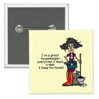 Humour de femme de charge badge carré 5 cm