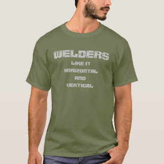 humour de soudeuse 1 T-shirt