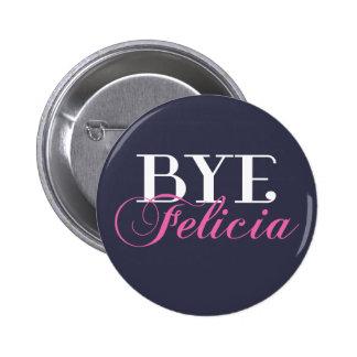 Humour impertinent SECONDAIRE d'argot de Felicia Badges