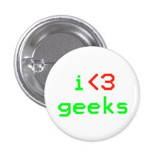 I bouton de geeks de coeur badge rond 2,50 cm