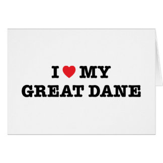 I coeur ma carte de voeux de great dane