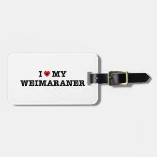 I coeur mon étiquette de bagage de Weimaraner Étiquette À Bagage