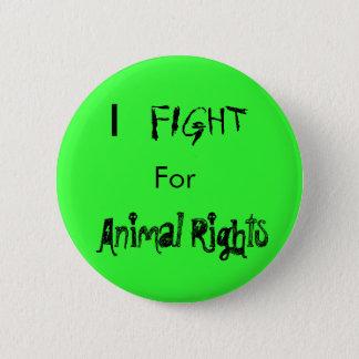 I, COMBAT, pour, droits des animaux Badge