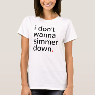 I des femmes ne veulent pas fermenter vers le bas t-shirt