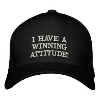 I HAVE A WINNING ATTITUDE CAP CASQUETTE BRODÉE