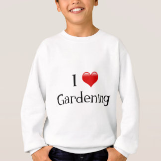 I jardinage de coeur sweatshirt