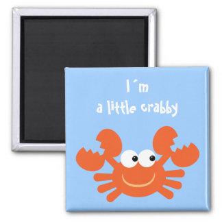 I´m un petit aimant drôle désagréable de crabe de