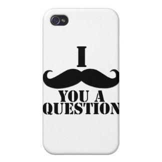 I moustache vous une question étuis iPhone 4