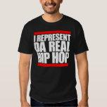 I represent da real Hip Hop T-shirt