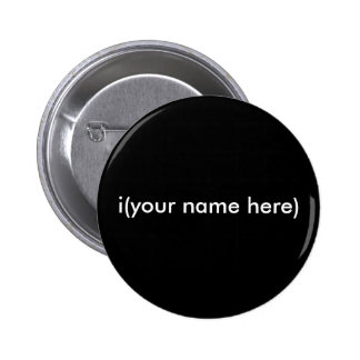 i (votre nom ici) badge avec épingle