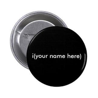 i (votre nom ici) badge rond 5 cm