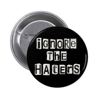 Ignorez les haters. badge