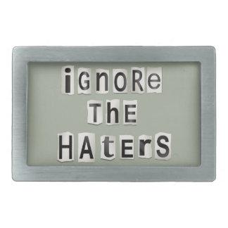 Ignorez les haters. boucle de ceinture rectangulaire