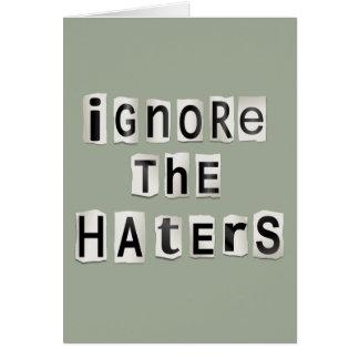 Ignorez les haters. carte de vœux