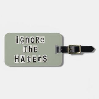 Ignorez les haters. étiquette pour bagages