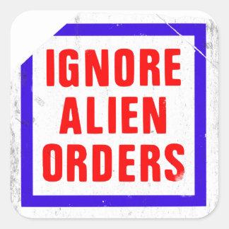 Ignorez les ordres étrangers. Autocollant de la
