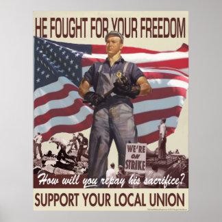 Il a lutté pour votre liberté -- Affiche de Posters
