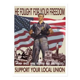 Il a lutté pour votre liberté -- Carte postale de