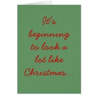 Il commence à sembler beaucoup comme Noël… Carte De Vœux