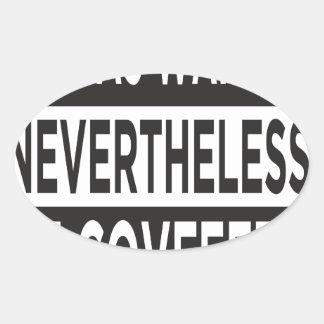 """Il Covfefed. "" Sticker Ovale"