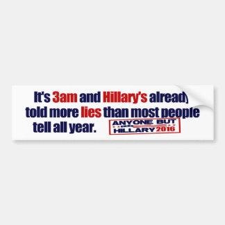 Il est 3h du matin et le mensonge de Hillary ! Autocollant Pour Voiture