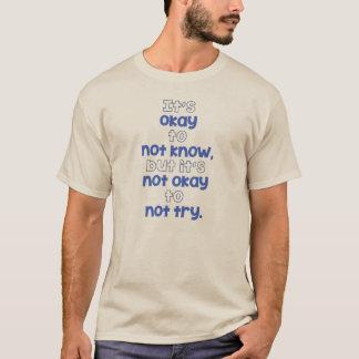 Il est correct de ne pas savoir t-shirt