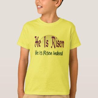 Il est en effet levés les chrétiens se réjouissent t-shirt