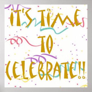 Il est temps de célébrer ! ! poster