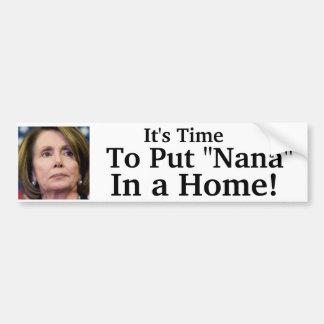 """Il est temps de mettre """"Nana"""" dans une maison ! Autocollant De Voiture"""