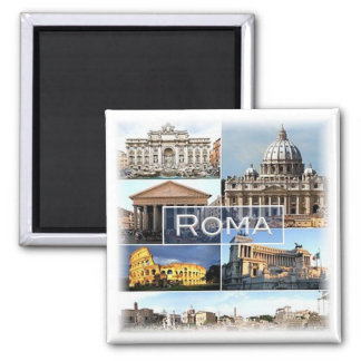 IL * l'Italie - Rome - Roma Italie Aimant