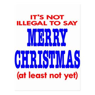 Il n'est pas illégal de dire le Joyeux Noël Carte Postale